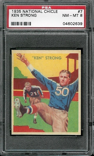 1935 National Chicle #7 - Ken Strong - PSA 8