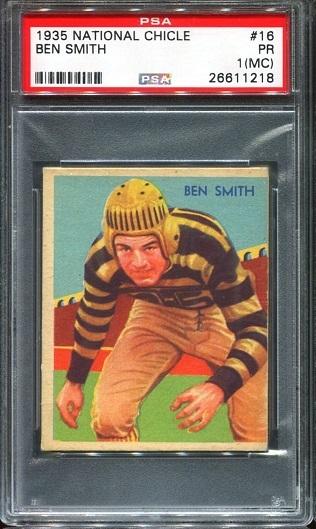 1935 National Chicle #16 - Ben Smith - PSA 1 MC
