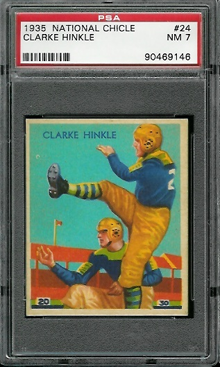 1935 National Chicle #24 - Clarke Hinkle - PSA 7