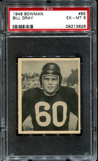 1948 Bowman #85 - Bill Gray - PSA 6