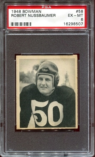 1948 Bowman #58 - Robert Nussbaumer - PSA 6