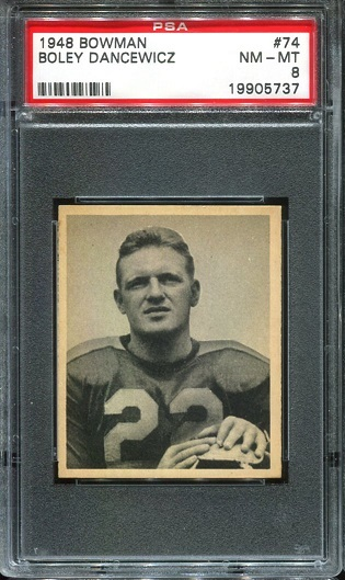 1948 Bowman #74 - Boley Dancewicz - PSA 8