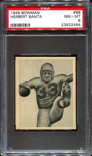 1948 Bowman #89 - Herbert Banta - PSA 8