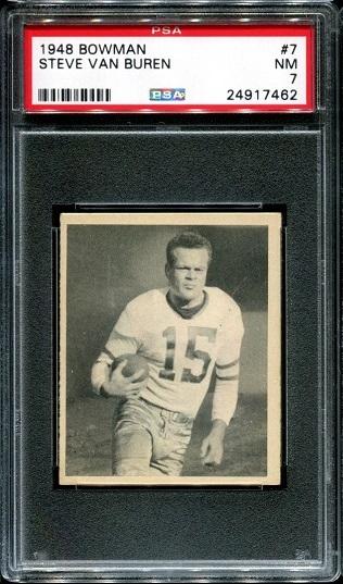 1948 Bowman #7 - Steve Van Buren - PSA 7