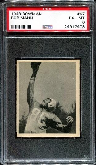 1948 Bowman #47 - Bob Mann - PSA 6