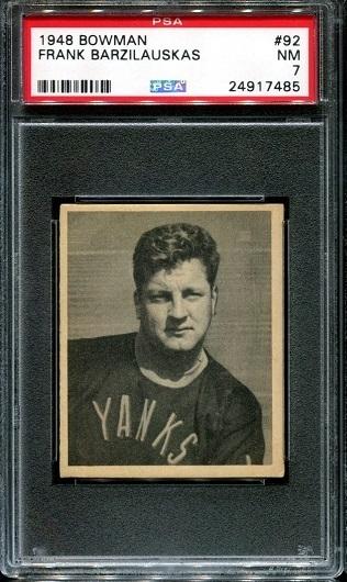 1948 Bowman #92 - Frank Barzilauskas - PSA 7