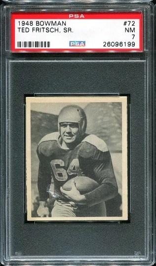 1948 Bowman #72 - Ted Fritsch Sr. - PSA 7