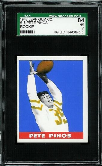 1948 Leaf #16Y - Pete Pihos - SGC 84
