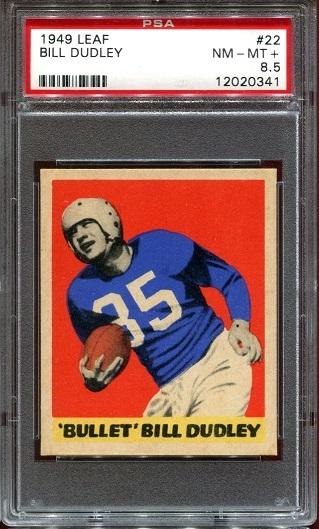 1949 Leaf #22 - Bill Dudley - PSA 8.5