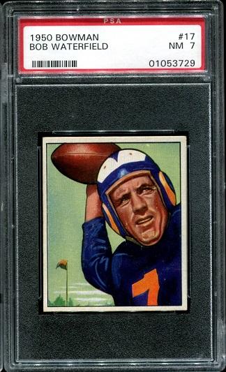 1950 Bowman #17 - Bob Waterfield - PSA 7