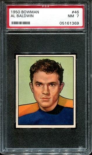 1950 Bowman #46 - Al Baldwin - PSA 7