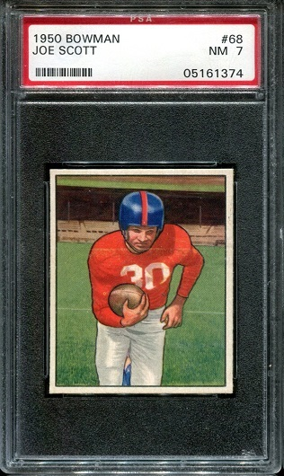 1950 Bowman #68 - Joe Scott - PSA 7