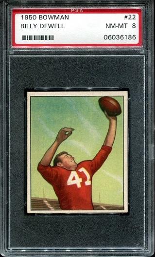 1950 Bowman #22 - Billy Dewell - PSA 8