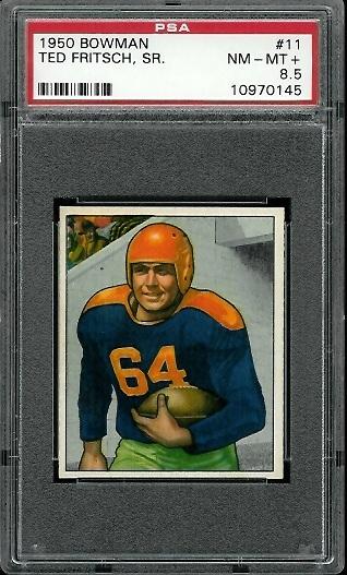 1950 Bowman #11 - Ted Fritsch Sr. - PSA 8.5