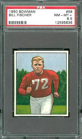 1950 Bowman #58 - Bill Fischer - PSA 8.5