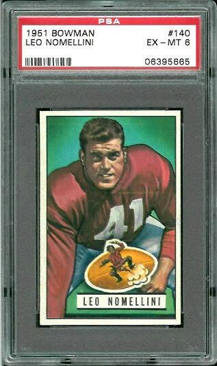 1951 Bowman #140 - Leo Nomellini - PSA 6