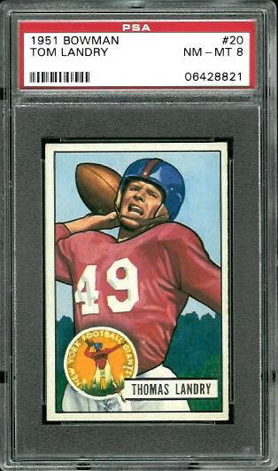 1951 Bowman #20 - Tom Landry - PSA 8