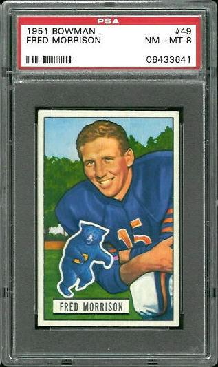 1951 Bowman #49 - Fred Morrison - PSA 8