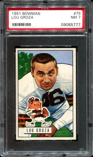 1951 Bowman #75 - Lou Groza - PSA 7