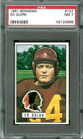 1951 Bowman #107 - Ed Quirk - PSA 7