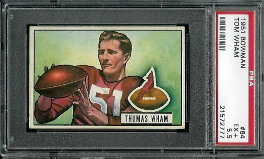 1951 Bowman #64 - Tom Wham - PSA 5.5