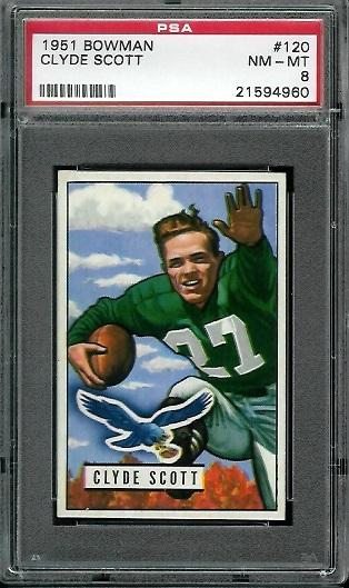 1951 Bowman #120 - Clyde Scott - PSA 8