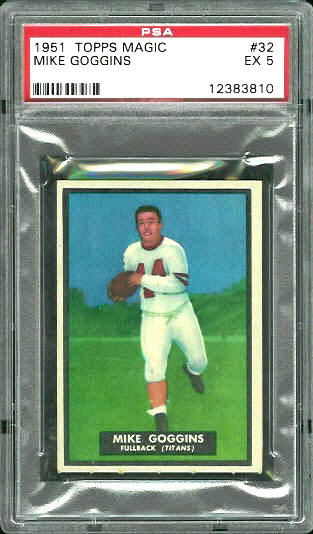 1951 Topps Magic #32 - Mike Goggins - PSA 5