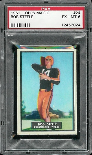 1951 Topps Magic #24 - Bob Steele - PSA 6