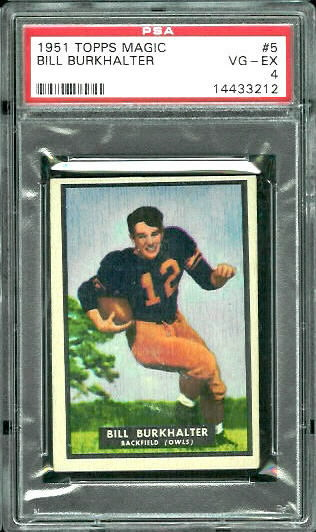 1951 Topps Magic #5 - Bill Burkhalter - PSA 4