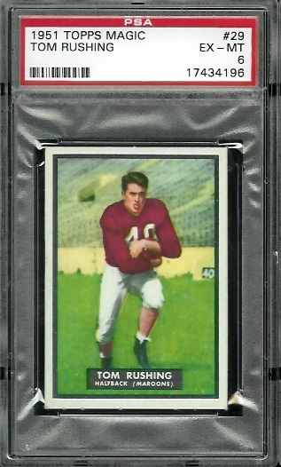 1951 Topps Magic #29 - Tom Rushing - PSA 6