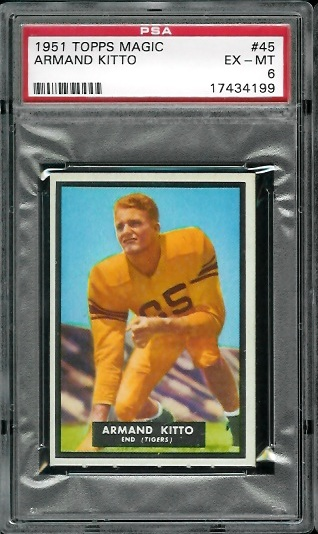 1951 Topps Magic #45 - Armand Kitto - PSA 6