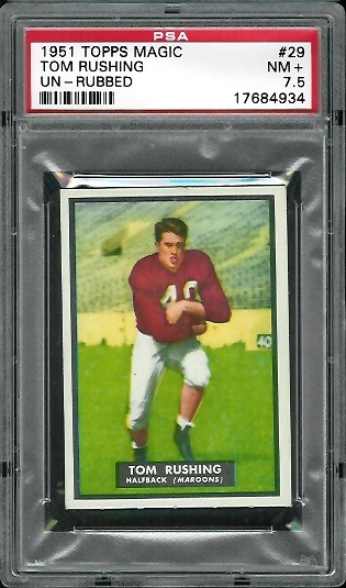 1951 Topps Magic #29 - Tom Rushing - PSA 7.5