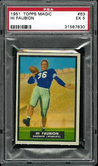 1951 Topps Magic #63 - Hi Faubion - PSA 5