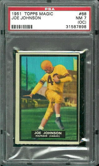 1951 Topps Magic #68 - Joe Johnson - PSA 7 oc