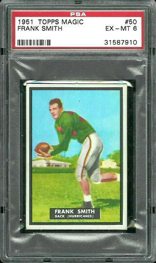 1951 Topps Magic #50 - Frank Smith - PSA 6