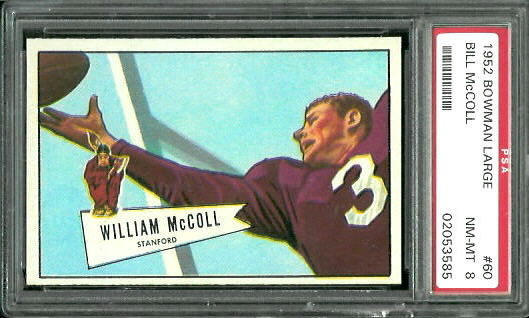 1952 Bowman Large #60 - Bill McColl - PSA 8