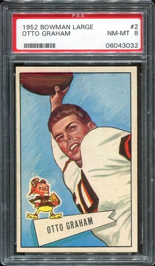 1952 Bowman Large #2 - Otto Graham - PSA 8