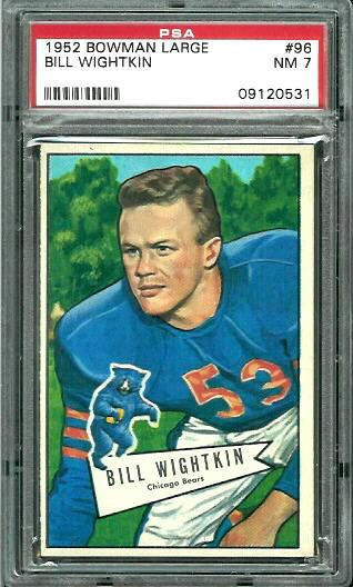 1952 Bowman Large #96 - Bill Wightkin - PSA 7