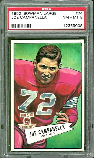 1952 Bowman Large #74 - Joe Campanella - PSA 8
