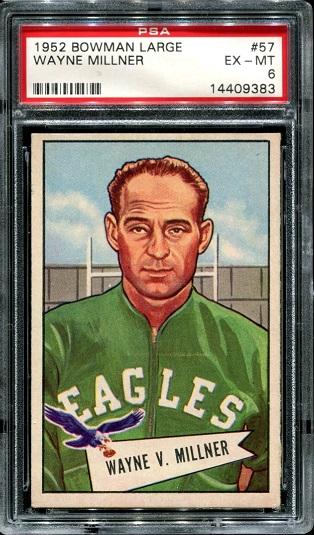 1952 Bowman Large #57 - Wayne Millner - PSA 6