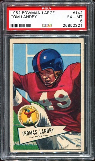 1952 Bowman Large #142 - Tom Landry - PSA 6
