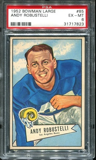 1952 Bowman Large #85 - Andy Robustelli - PSA 6