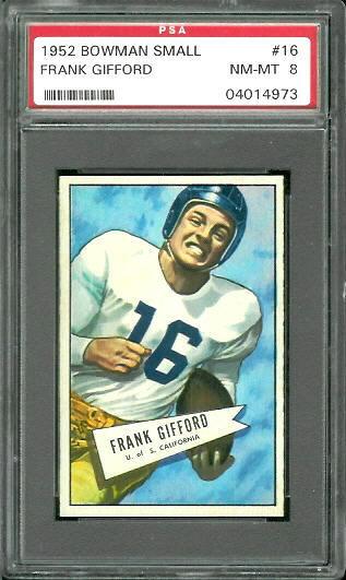 1952 Bowman Small #16 - Frank Gifford - PSA 8
