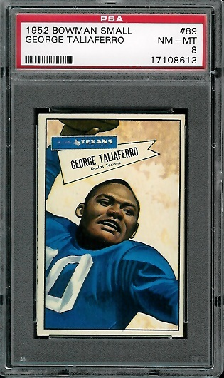 1952 Bowman Small #89 - George Taliaferro - PSA 8