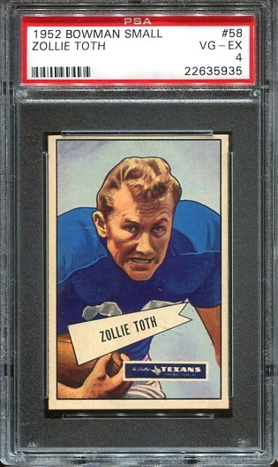 1952 Bowman Small #58 - Zollie Toth - PSA 4