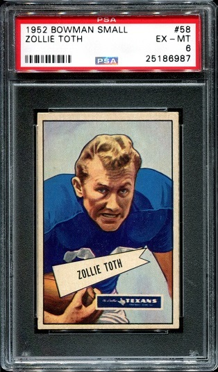 1952 Bowman Small #58 - Zollie Toth - PSA 6