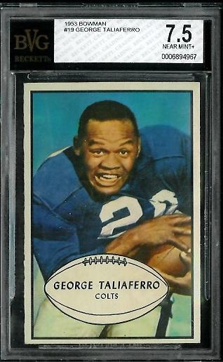 1953 Bowman #19 - George Taliaferro - BVG 7.5