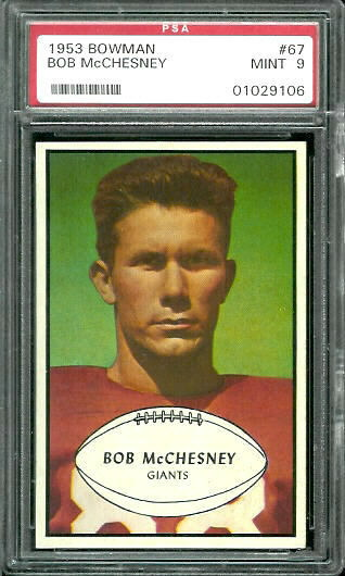 1953 Bowman #67 - Bob McChesney - PSA 9