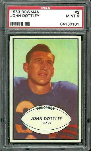 1953 Bowman #2 - John Dottley - PSA 9