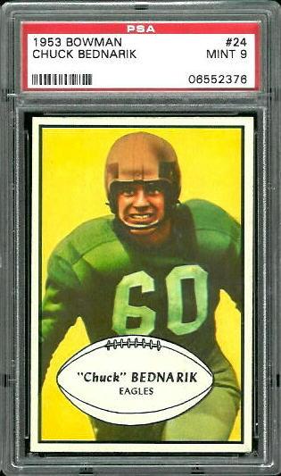 1953 Bowman #24 - Chuck Bednarik - PSA 9
